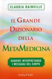Grande Dizionario della Metamedicina