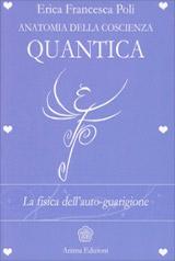 anatomia-coscienza-quantica-libro