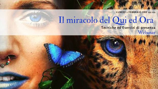 Il miracolo del Qui ed Ora