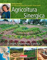 Agricoltura Sinergica - Emilia Hazelip