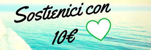 sostienici con una donazione di 10€
